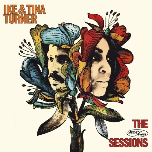 The Bolic Sound Sessions by Ike and Tina Turner