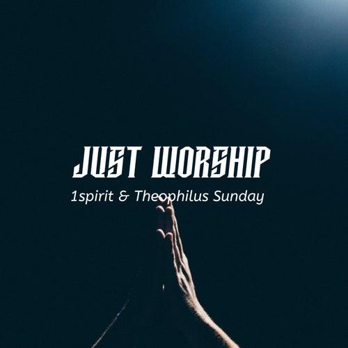 Just Worship (Live) by 1spirit