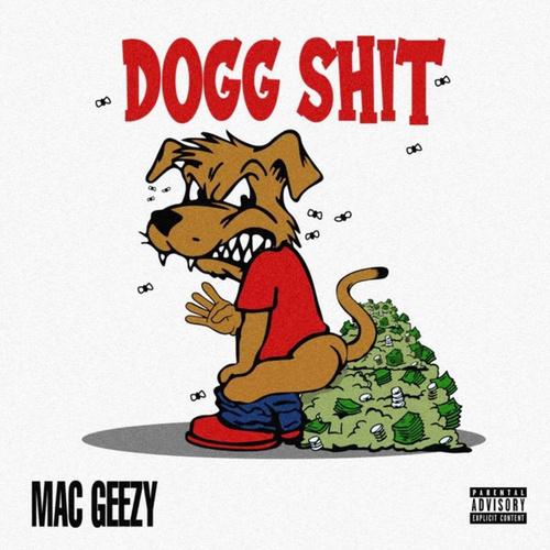 Dogg Shit by Mac Geezy
