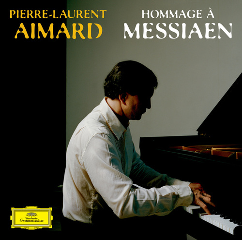 Hommage à Messiaen de Pierre-Laurent Aimard