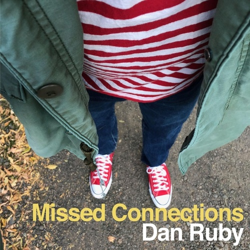 Missed Connections by Dan Ruby