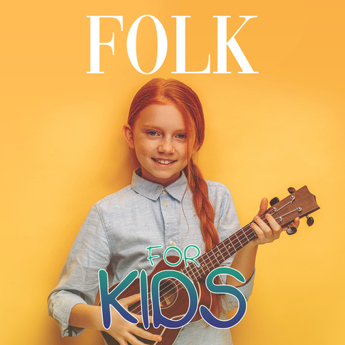 Folk for Kids by Various Artists