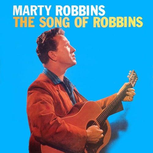 The Song of Robbins von Marty Robbins