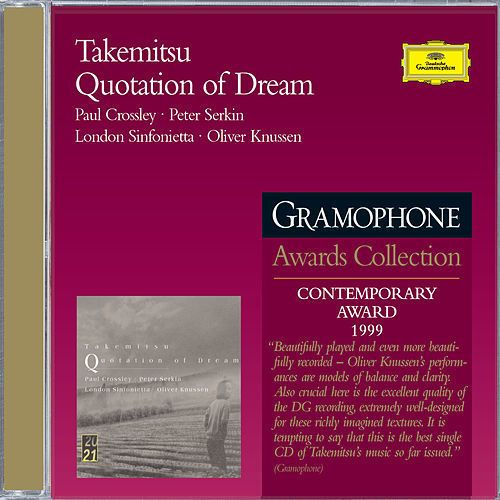 Takemitsu: Quotation of Dream by Paul Crossley