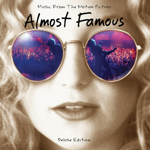 Almost Famous (Music From The Motion Picture / 20th Anniversary / Deluxe) by Various Artists