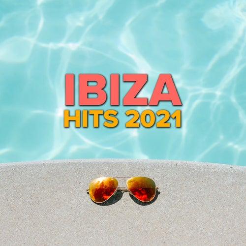 Ibiza Hits 2021 by Various Artists