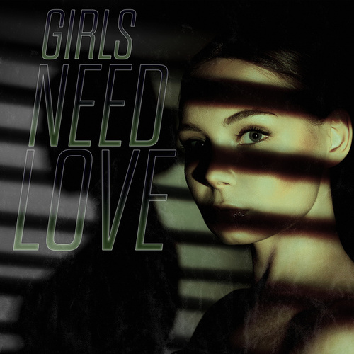 Girls Need Love by Various Artists