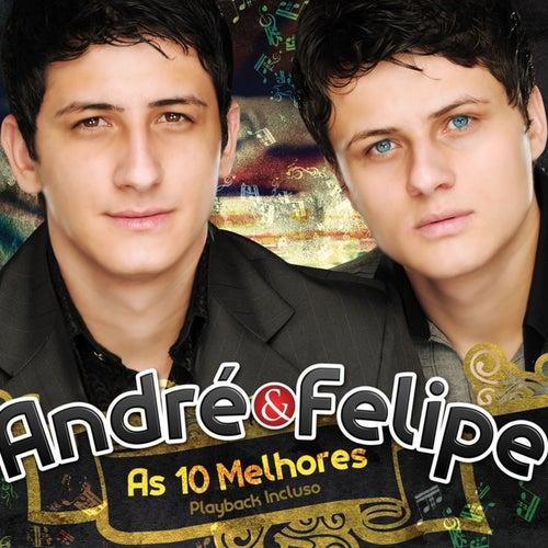 As 10 Melhores by André e Felipe