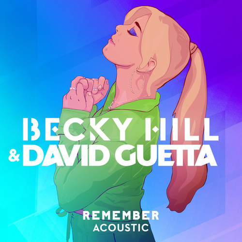 Remember (Acoustic) by Becky Hill