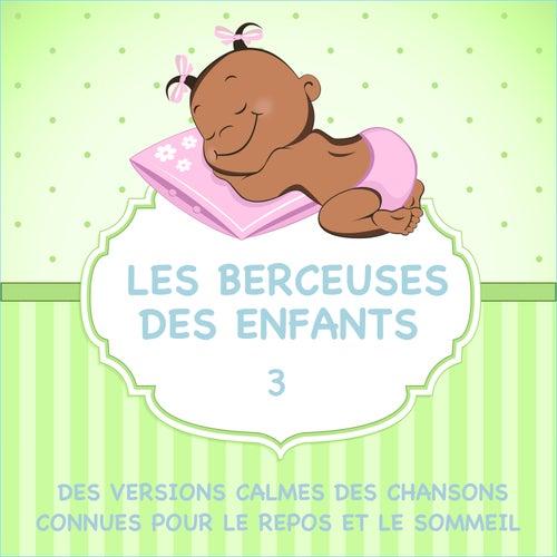 Les Berceuses Des Enfants - Des Versions Calmes Des Chansons Connues Pour Le Repos Et Le Sommeil, Vol. 3 de Sleeping Bunnies