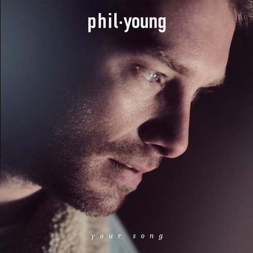 Your Song von Phil Young