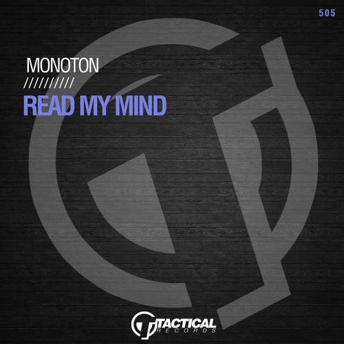 Read My Mind by Monoton
