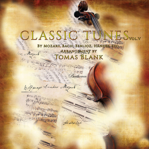 Classic Tunes, vol.5 by Tomas Blank In Harmony
