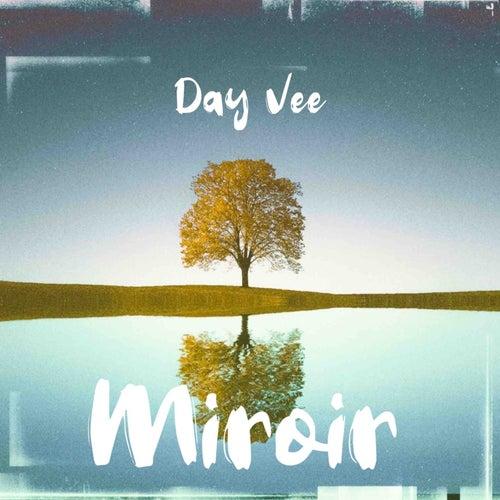 Miroir by Dayvee