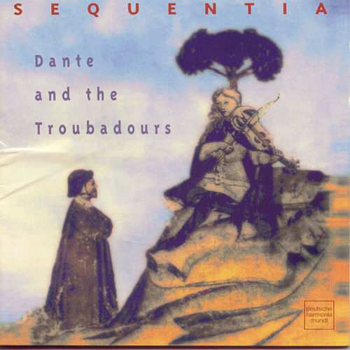 Dante & Troubadours by Sequentia