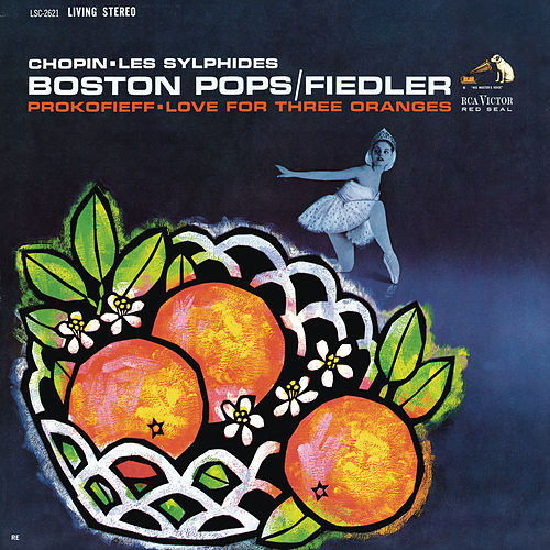 Prokofiev: Love for Three Oranges/Chopin: Les sylphides/Lizst: Les préludes; Mazeppa by Arthur Fiedler