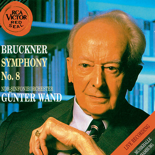 Bruckner: Symphony No. 8 by Günter Wand