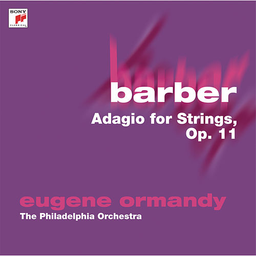 Barber: Adagio for Strings, Op. 11 de Eugene Ormandy