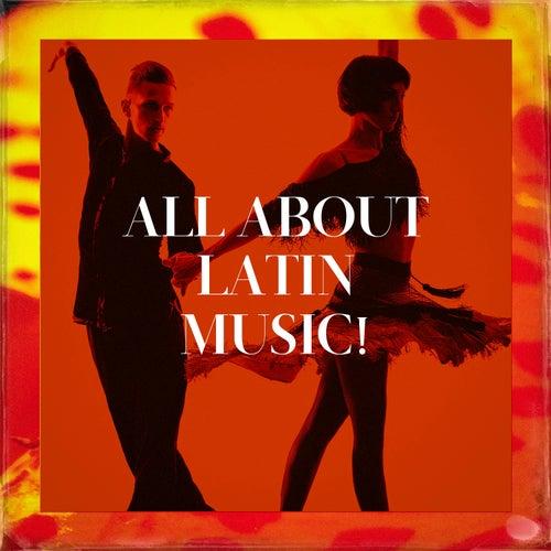 All About Latin Music! van Salsa Latin 100%