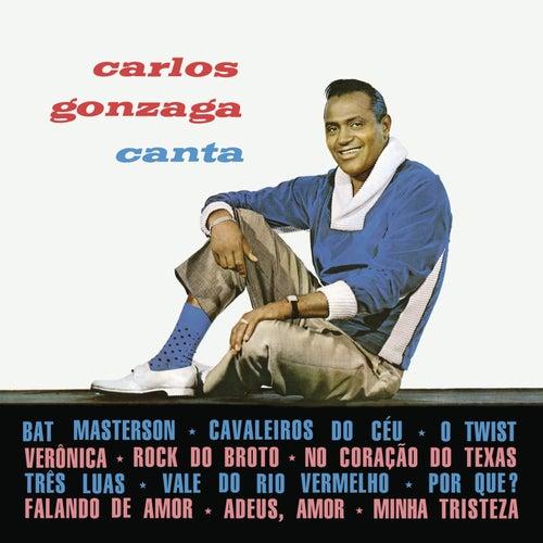 Carlos Gonzaga Canta von Carlos Gonzaga