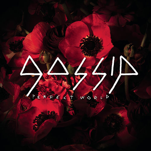 Perfect World von Gossip