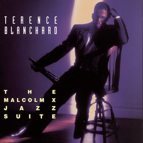 The Malcolm X Jazz Suite de Terence Blanchard
