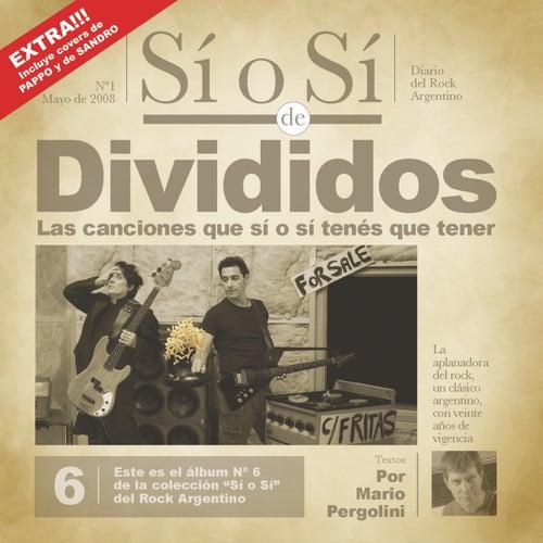 Sí o Sí - Diario del Rock Argentino - Divididos by Divididos