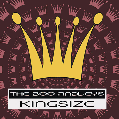 King Size by The Boo Radleys