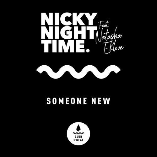 Someone New von Nicky Night Time