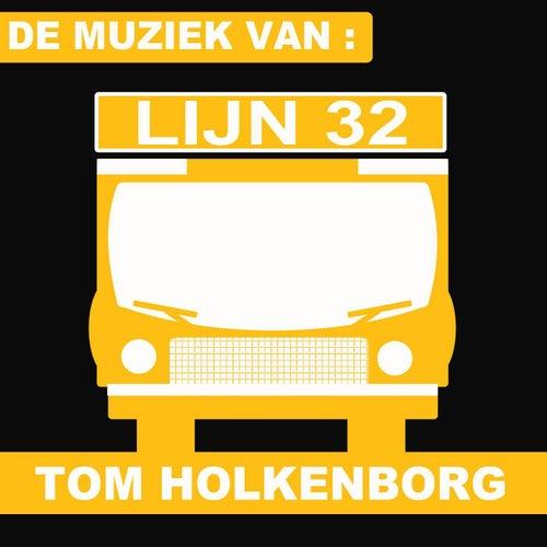 Lijn 32 (The Music of the TV Series) de Tom Holkenborg