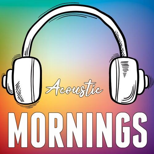 Acoustic Mornings de Acoustic Hearts