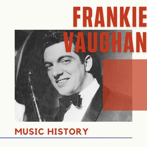 Frankie Vaughan - Music History von Frankie Vaughan