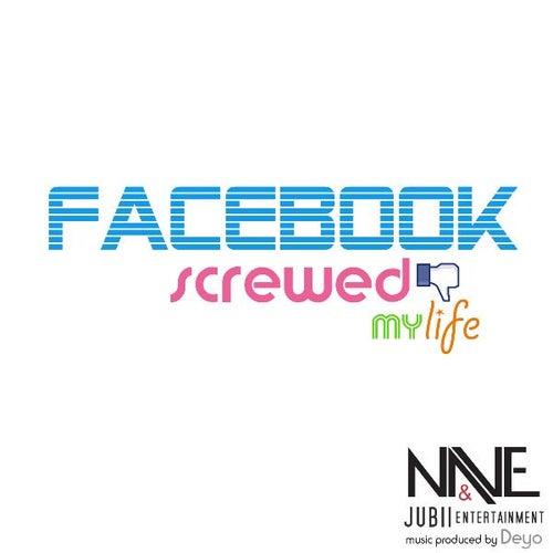 Facebook Screwed My Life - Single de Nave
