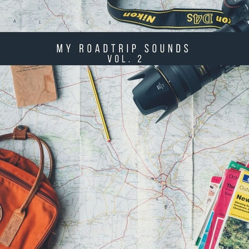 My Roadtrip Sounds Vol. 2 by Various Artists