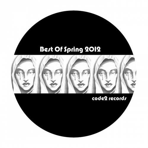 Best of Spring 2012 de Various Artists