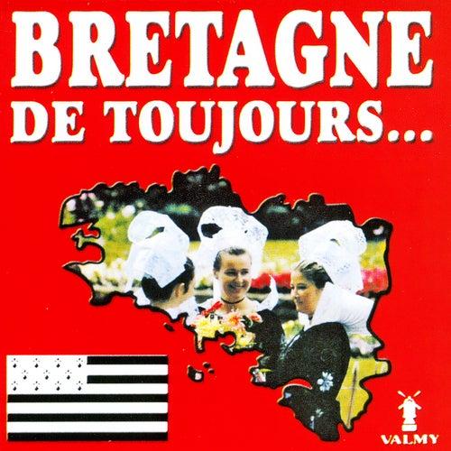 Bretagne de toujours by Various Artists