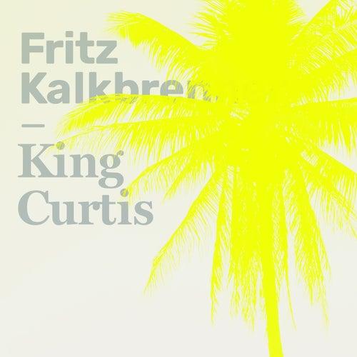 King Curtis by Fritz Kalkbrenner