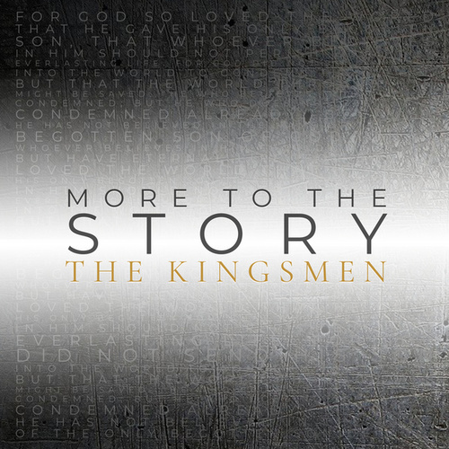 More to the Story by Kingsmen