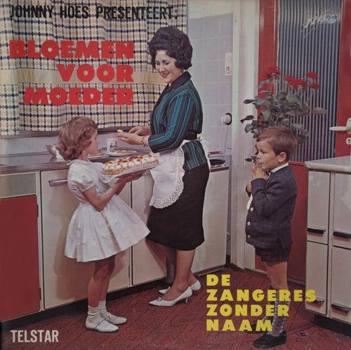 Bloemen Voor Moeder by Zangeres Zonder Naam
