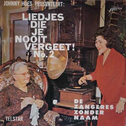 Liedjes Die Je Nooit Vergeet, Vol. 2 by Zangeres Zonder Naam