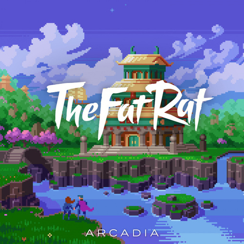 Arcadia by TheFatRat