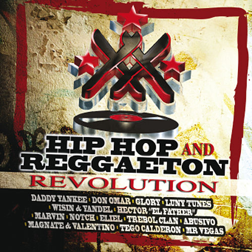 Hip Hop and Reggaeton Revolution von Various Artists