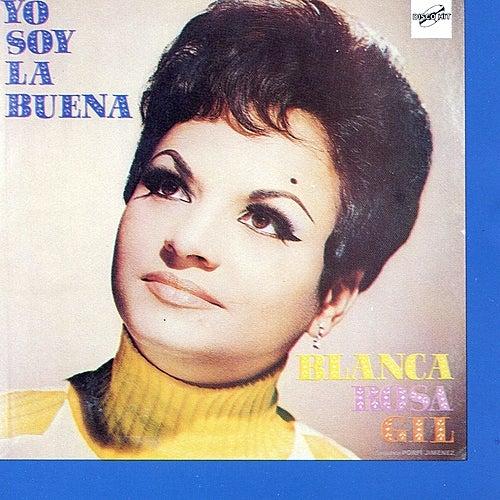 Yo Soy la Buena by Blanca Rosa Gil