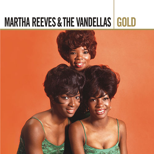Gold by Martha Reeves & The Vandellas
