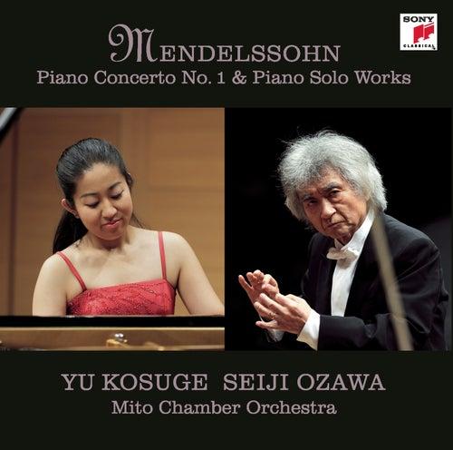 Mendelssohn: Piano Concerto No. 1 & Piano Solo Works by Yu Kosuge