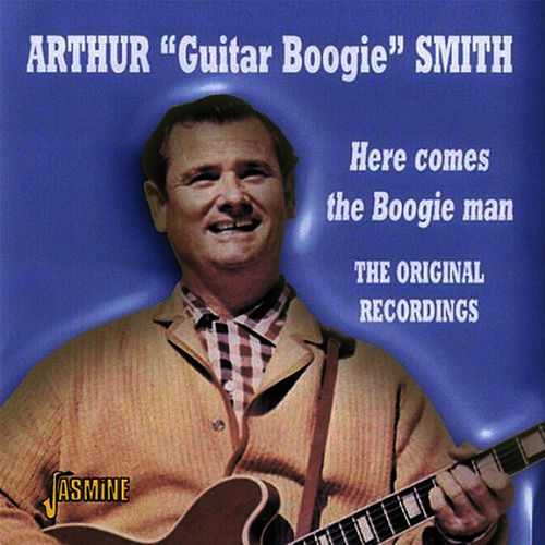 Here Comes the Boogie Man von Arthur Smith