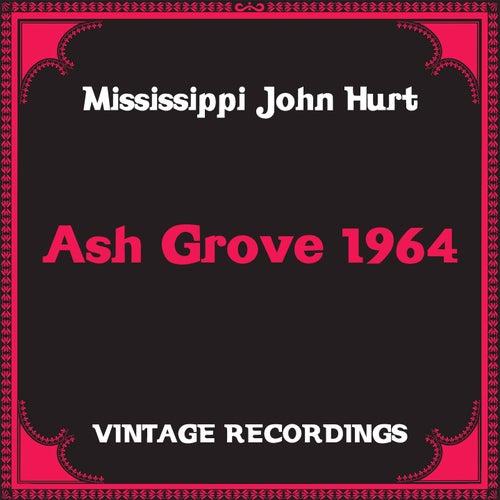 Ash Grove 1964 (Hq Remastered) de Mississippi John Hurt