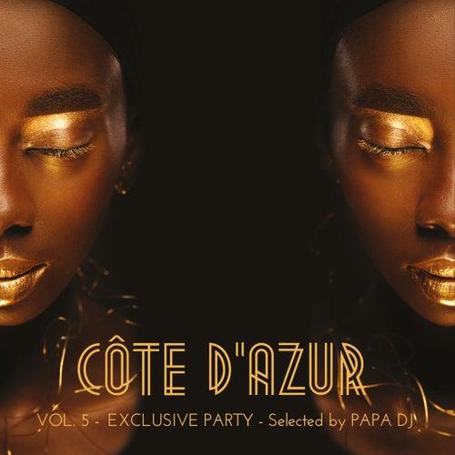Côte D'azur Exclusive Party, Vol. 5 (Selected by Papa DJ) von Papa DJ