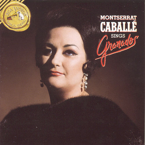 Caballé Sings Granados de Montserrat Caballé