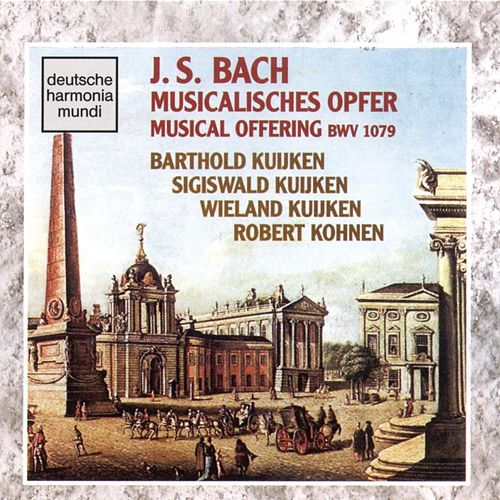 Bach: Musical Offering by Barthold Kuijken
